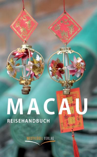 Macau Reisehandbuch, Copyright Westflügel Verlag