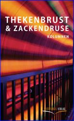 Thekenbrust & Zackendruse