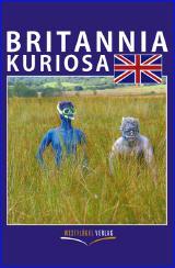 Britannia Kuriosa, Coverbild, Copyright Westflügel Verlag