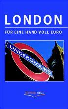 London für eine Hand voll Euro, Buchcover, Copyright Westflügel Verlag