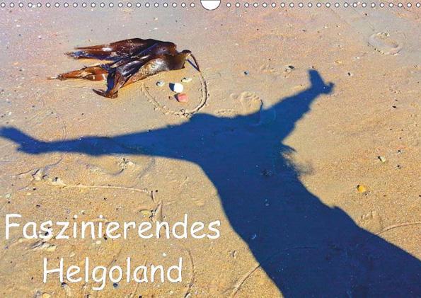 Mit Deutschlands Hochseeinsel Helgoland und dem dazugehörigen Düne führt dieser Kalender durchs Jahr.