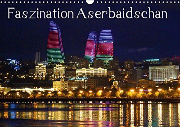 Einige der schönsten Ecken von Aserbaidschan fanden Eingang in diesen gelungenen Kalender.