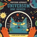 Professor Astrokatz erklärt das All galaktisch gut