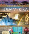 Unbeschreiblich vielfältig: Südamerika erlesen