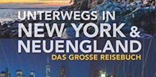 Sehsuchtsorte in Neuengland und New York