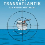 Kreuzfahrtkrimi T.A. Transatlantik jetzt als eBook erschienen