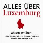 Faszinierendes Sammelsurium über Luxemburg