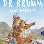 Lesespaß für kleine Naturfreunde: Dr. Brumm geht wandern