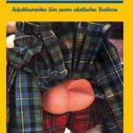 Augenzwinkernde Liebeserklärung an Schottland