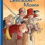 Seeräuber Moses sticht wieder in See