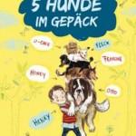 Hunde-starkes Lese-Roadmovie für kleine Leser