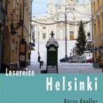 Mökki, ylioppilaslakki, Tango: Finnland und Helsinki literarisch näher kommen