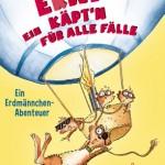 Die Erdmännchen sind los: Erwin, Mia, Träumer, Tüftler und der Rest der Wahnsinnsmeute