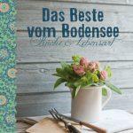 Famoser Appetitmacher: Das Beste vom Bodensee