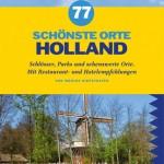 Urlaubstipps für die Niederlande auf 256 Seiten