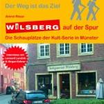 Auf den Spuren von Wilsberg, Boerne und Thiel