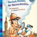 Sherlock reloaded – Meisterdetektiv für Erstleser