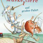 Schwer vergnüglich: Bertram von Backenbart, Picandou und die Mäuseabenteurer stechen in See