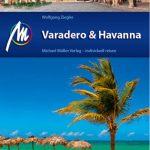 Varadero und Havanna – praktisches Kompendium für Kubas Traumziele