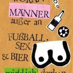 Woran Männer außer an Fußball, Sex und Bier wirklich denken…