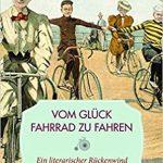 Eine Ode an den Drahtesel: Radfahren literarisch