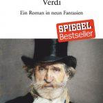 Ein Buch wie ein Tusch: Verdi erlesen