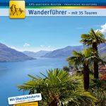 Wandervergnügen rund um den Lago Maggiore
