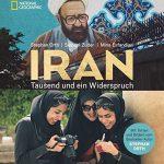 Der Iran – farbgewaltig und voller Widersprüche