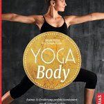 Geschmeidig, stark, relaxed – neues Buch verbindet Yoga mit perfekter Ernährung