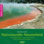 Naturphänomenen in Neuseeland auf der Spur