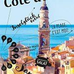 Sehnsuchtsziel in Frankreich: Die Côte d'Azur