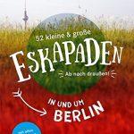 Schöne Eskapaden rund um Berlin und den Harz