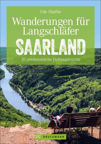 Wandertouren für Langschläfer - Saarland