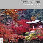Japanische + chinesische Gartenkultur entdecken