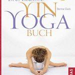 Die Kultivierung der Aufmerksamkeit: Großes Yin-Yoga-Buch erschienen