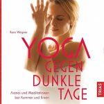 Zurück ins Gleichgewicht bei Kummer und Sorgen – Yoga macht`s möglich