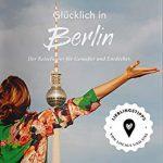 Reiseführer gewinnen: Glücklich in Berlin + London