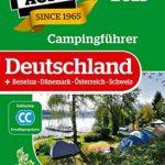 Schlag das Zelt am Ufer auf – Campingführer für Deutschland und die Nachbarländer