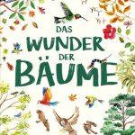 Wunderbare Welt der Bäume – großformatiges Entdeckerbuch für Kids