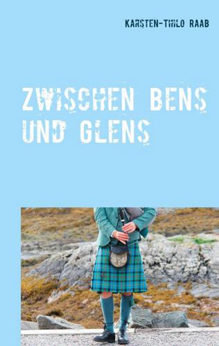 Zwischen Bens und Glens