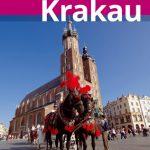 Die Besonderheiten von Krakau entdecken