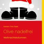 Olive nadelfrei: Die lustige Seite von Weihnachten