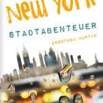 Stadtabenteuer – New Yorks unbekannte Seiten