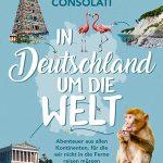 Kleine Weltreise voller Höhepunkte quer durch Deutschland