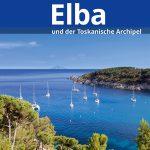 Reisebegleiter mit Mehrwert: Elba und der Toskanische Archipel