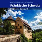 Das ultimative Kompendium für die Fränkische Schweiz
